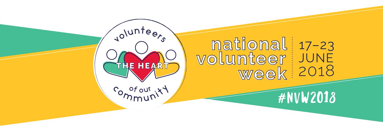 National Volunteer Week – The Heart Of Our Community